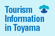 Tourism Information in Toyama